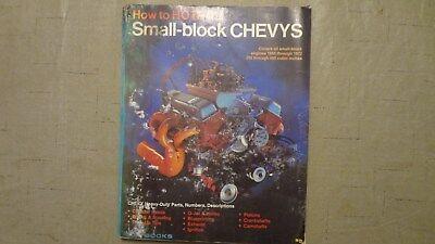 How To Hot Rod Small-Block Chevys 1972 1955-72 265-400 V8 - Hot Rod Small Block