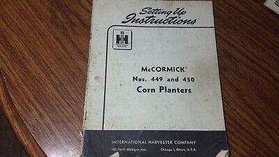 1957 Mccormick Ih Corn Planter 449 450 Setting Up Instructions