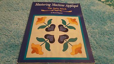 Mastering Machine Applique by Harriet Hargrave (1995, Paperback) Mastering Machine Applique