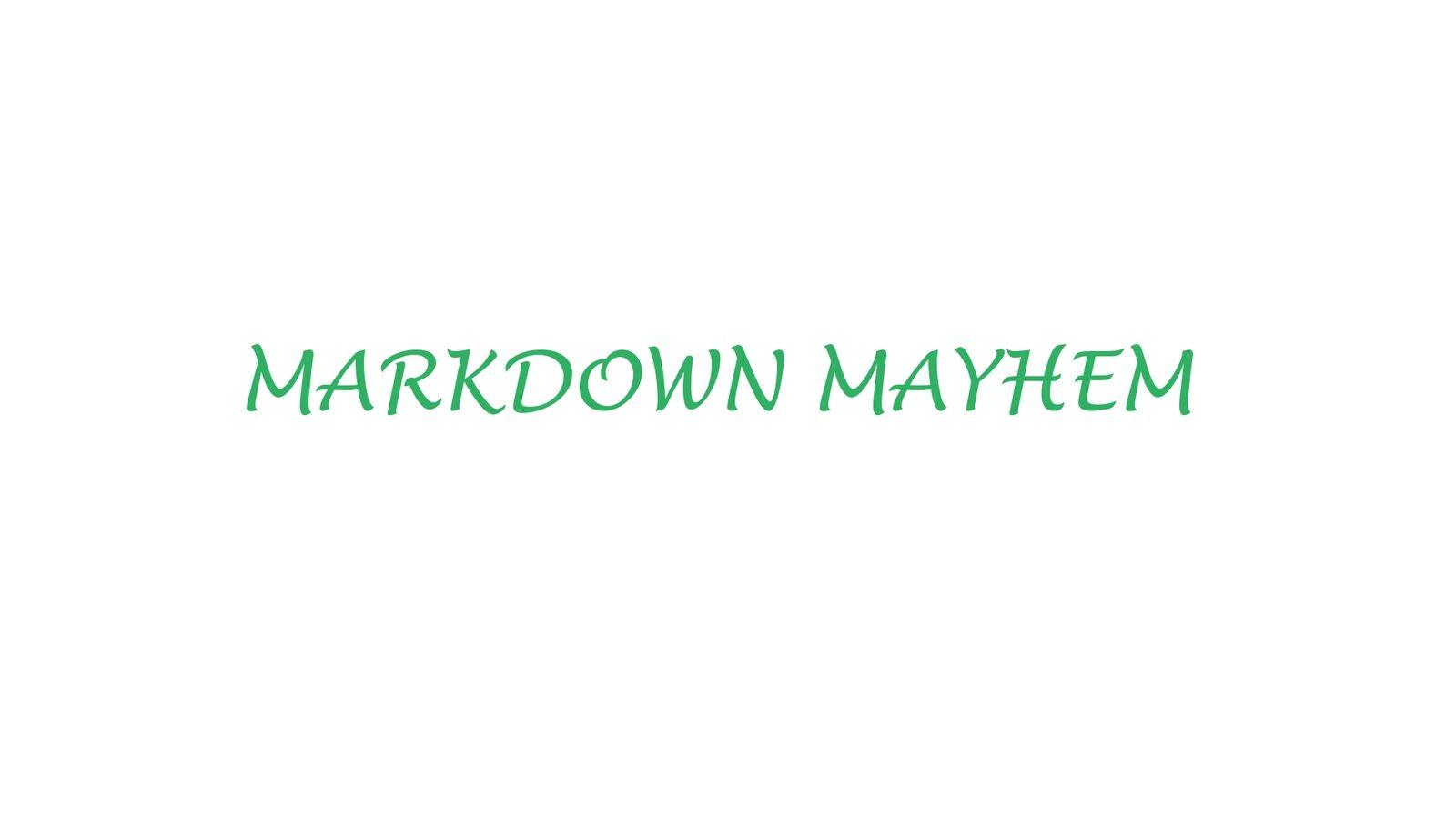 Markdown Mayhem