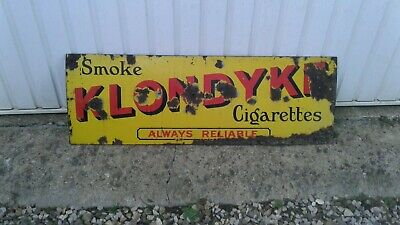"VINTAGE "" KLONDYKE "" CIGARETTES ENAMEL SIGN(ORIGINAL)UNUSUAL/ WORDING(EARLY)"