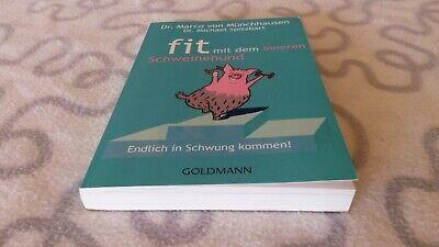 Fit mit dem inneren Schweinehund von Marco Münchhausen und Michael Spitzbart (20