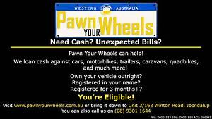 Pawn Your Wheels Joondalup Joondalup Area Preview