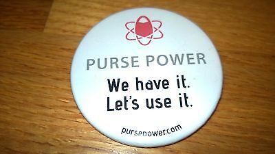 "ADVERTISING ""PURSE POWER"" BUTTON"