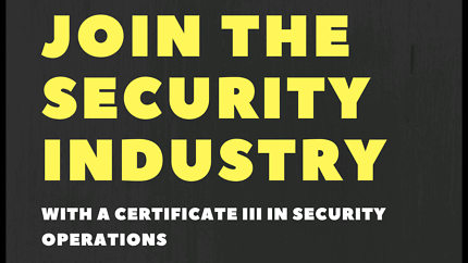 Logan Security Courses - Certificate III in Security Operations