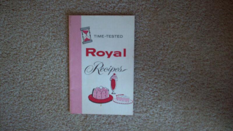 "Vintage ""Time Tested Royal Recipes"" booklet"