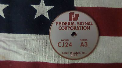 Federal Signal Model Cj24 Series A3 Pa Siren Speaker Replacement Badge