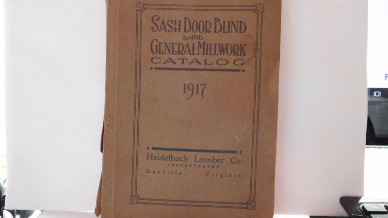 SASH DOOR BLIND AND GENERAL MILLWORK CATALOG 1917- HEIDELBACH LUMBER CO.