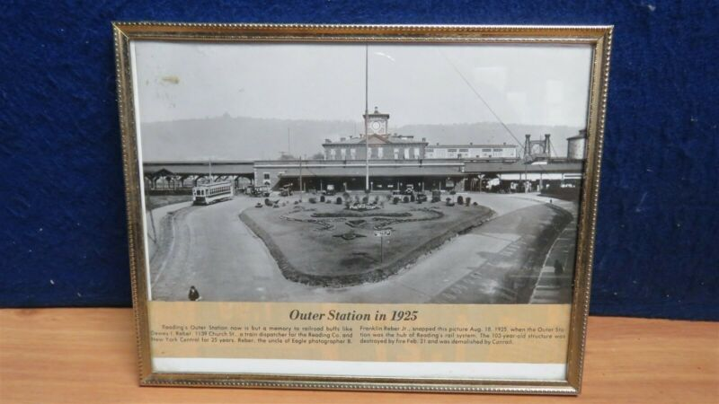 """REAL RAILROAD READING OUTER STATION IN 1925 FRAMED 8"""" X 10"""" ARTICLE 594765"""