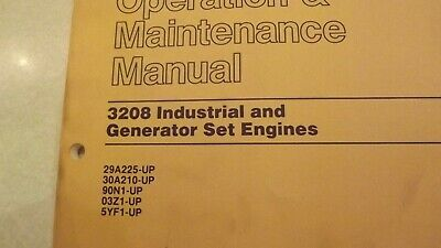 CATERPILLAR 3208 INDUSTRIAL AND GENERATOR SET ENGINE MAINTENANCE MANUAL