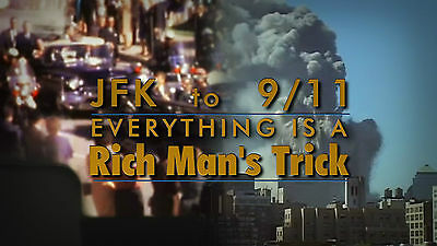Jfk To 9 11  Everything Is A Rich Mans Trick Dvd