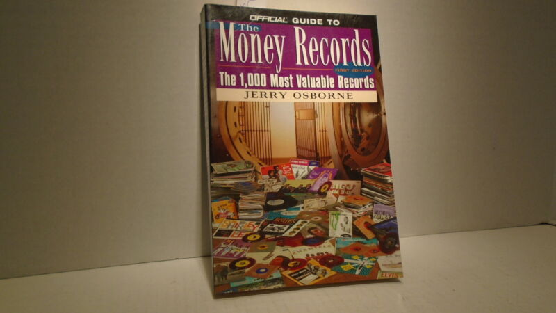 OFFICIAL GUIDE TO THE MONEY RECORDS 1000 MOST VALUABLE BY JERRY OSBORNE