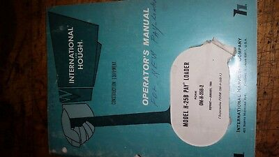 International Harvester H25b Pay Loader Wheel Loader Owner Operator Manual