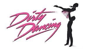 2 Dirty Dancing tickets for sale