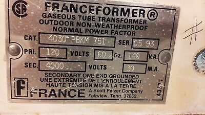 Franceformer Gaseous Tube Transformer Neon Sign Transformer Tested
