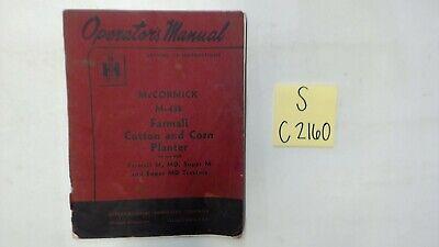 Ih Mccormick M-458 Farmall Cotton And Corn Planter Operators Manual