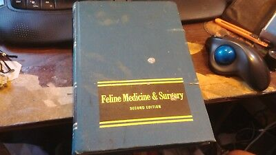 Feline Medicine & Surgery Modern Veterinary Textbook Series Second Edition