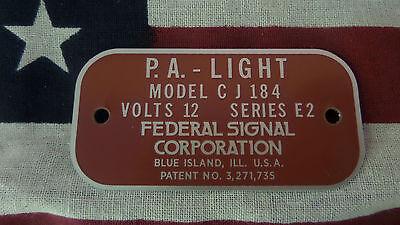 Federal Signal Model Cj184 Series E2 P.a. Light Replacement Badge