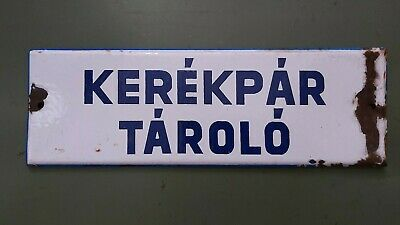 Old vintage enamel sign bike storage hungary