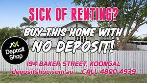 SICK OF RENTING? ... BUY THIS ROCKY HOME WITH NO DEPOSIT! Koongal Rockhampton City Preview