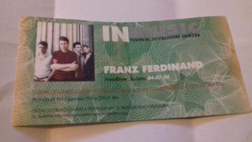 FRANZ FERDINAND, 04.07.2006. ZAGREB, CROATIA, TICKET