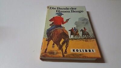 DIE BANDE DER BLAUEN BERGE VINTAGE KOLIBRI VERLAG WUPPERTAL - Roman BUCH