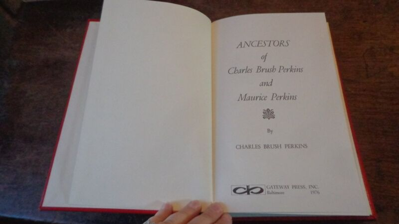 Genealogy Ancestors Charles Brush Perkins & Maurice Perkins