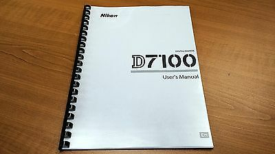 NIKON DIGITAL SLR D7100 CAMERA PRINTED MANUAL USER GUIDE 384 PAGES A5