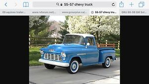 Wanted 55-57 Chevy or gmc truck