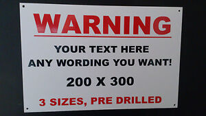 Make your own sign - Warning, Notice, Danger, Security, funny sign 3 sizes vinyl