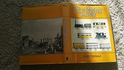THE LIVERPOOL & MANCHESTER RAILWAY R H G THOMAS HB