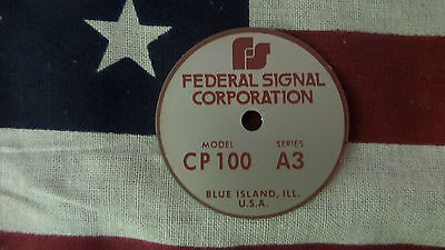 Federal Signal Model Cp100 Series A3 Pa Siren Speaker Replacement Badge