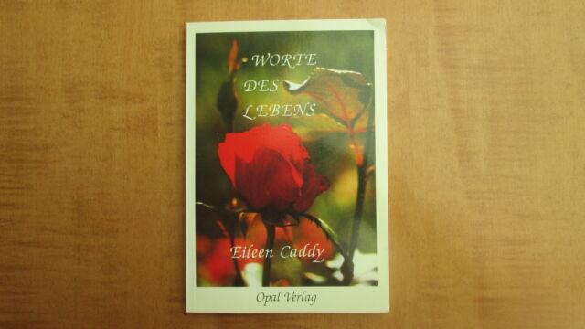 Worte des Lebens von Eileen Caddy 5. Auflage  #1451