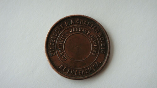 1868 ZINZENDORF R.A.CHAPTER No.216 BETHLEHEM, PA ONE PENNY COPPER TOKEN MEDAL