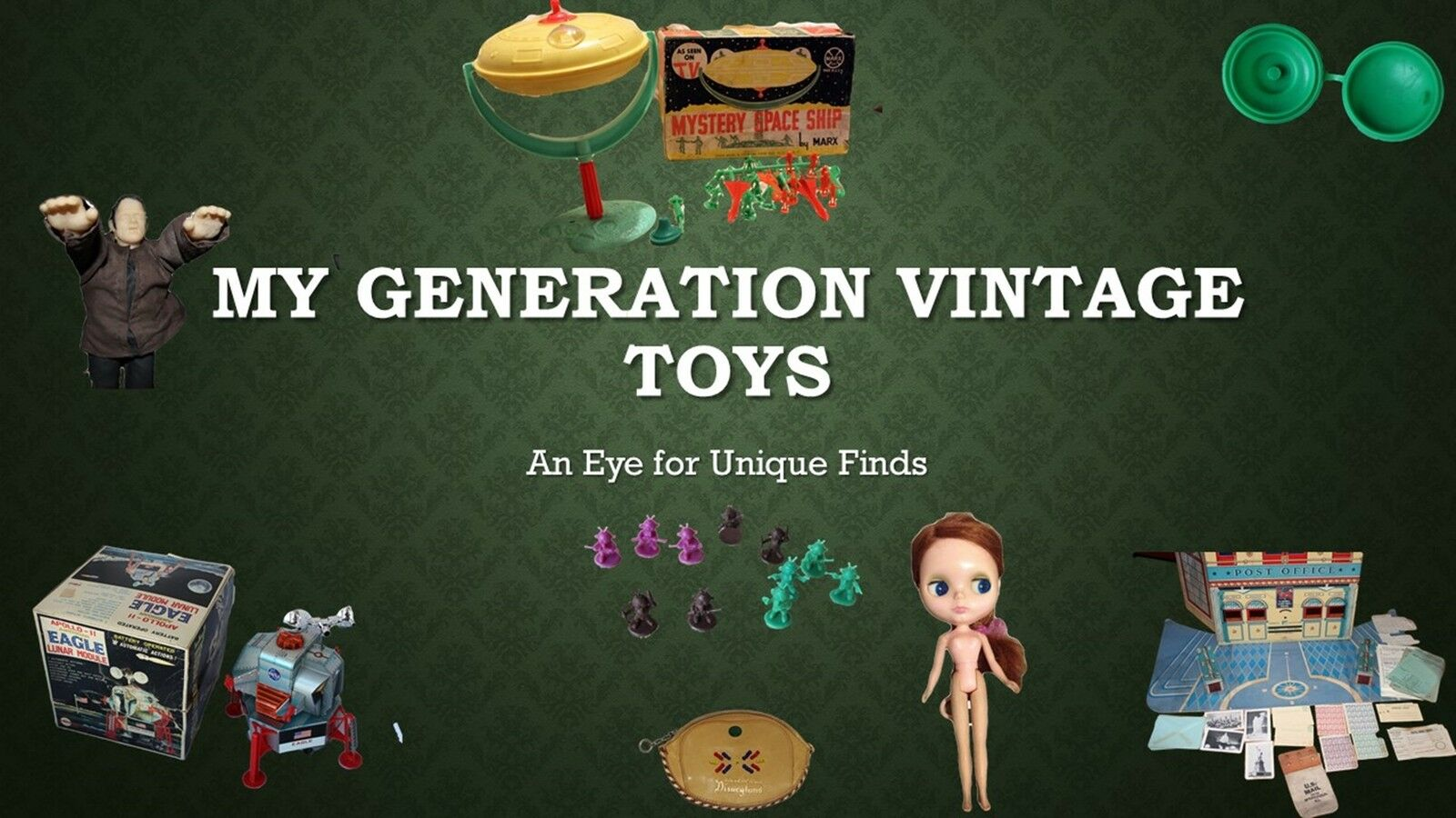 My Generation Vintage Toys