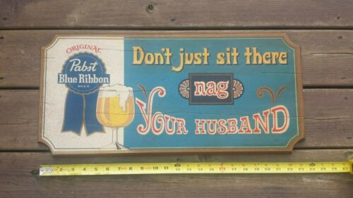 Pabst Blue Ribbon Beer Wooden Sign - Nag Your Husband - Free Shipping