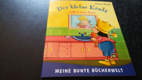"""Kinder Buch """" Der kleine König will keinen Kuss """"  NEU"""
