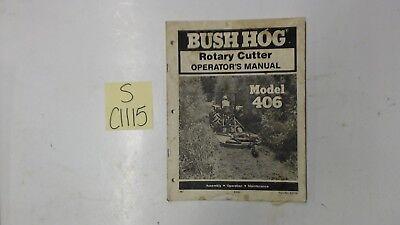 Bush Hog 406 Rotary Mower Cutter Operators Manual