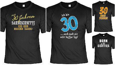 T-Shirt zum 30.Geburtstag - 30 Jahre - Coole Sprüche / Motive Geburtstag 30 (Coole Sprüche T-shirt)