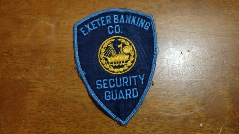 EXETER NEW HAMPSHIRE BANKING CO SECURITY GUARD 1950S  OBSOLETE  PATCH    BX M 11
