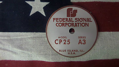 Federal Signal Model Cp25 Series A3 Pa Siren Speaker Replacement Badge