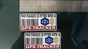 This PIAGGIO Is Fitted with a GPS Tracker Stickers Decal x2 Alarm Lock Antitheft