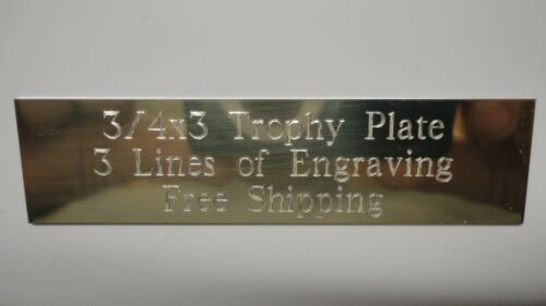 3/4 x 3 Gold Aluminum Trophy Plate Plaque Engraved Trophies