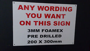 MAKE YOUR OWN SIGN - 200 X 300MM - 3MM THICK - DRILLED, notice, warning, danger