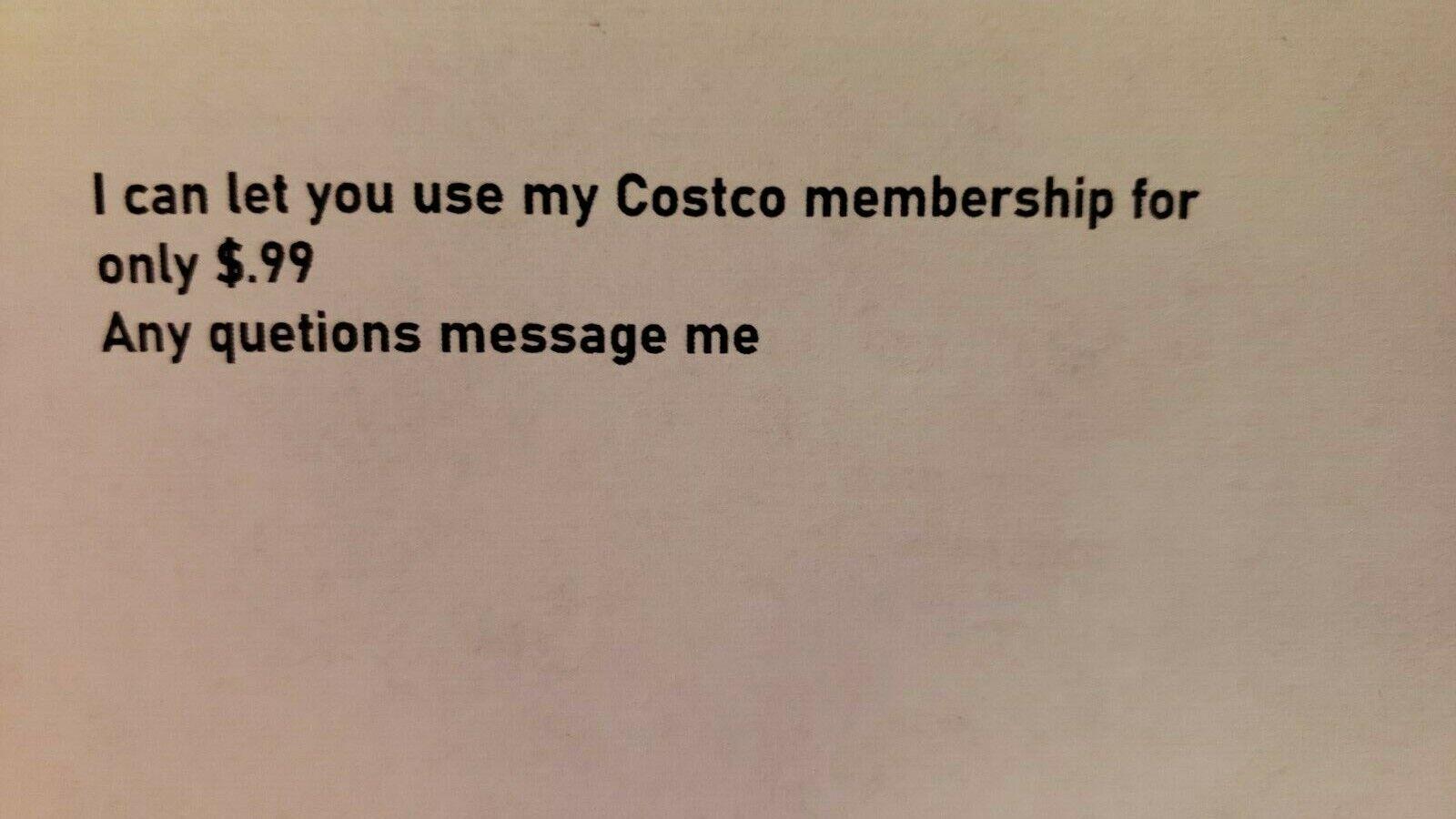 Costco Membership  - $0.99