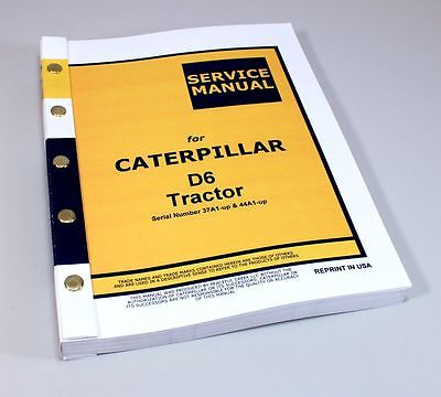 Caterpillar D6 D6b Crawler Dozer Tractor Service Repair Manual 37a1 Up 44a1 Up
