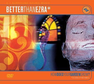 Better Than Ezra - How Does Your Garden Grow? 5.1 Surround Sound Format: DVD