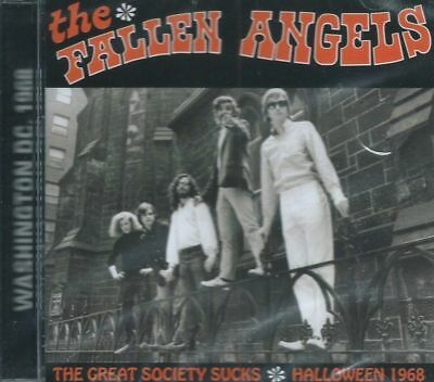 FALLEN ANGELS - THE GREAT SOCIETY SUCKS ROCK PSYCH 1968 HALLOWEEN LIVE SEALED CD