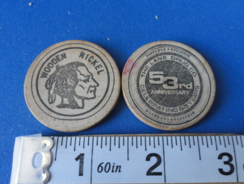 Two- The Lane Drug Co - 53rd Anniversary - Wooden Nickels -