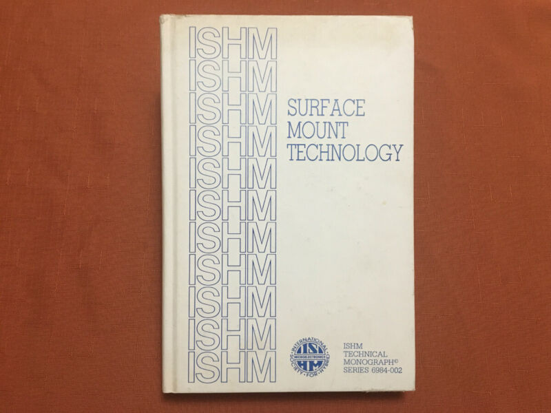 Surface Mount Technology - ISHM Technical Monograph Series - 1984 - HB